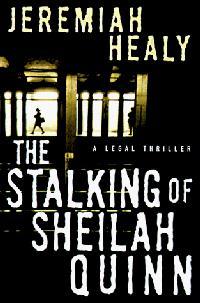 THE STALKING OF SHEILAH QUINN