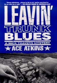 LEAVIN' TRUNK BLUES