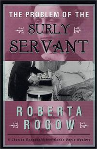 THE PROBLEM OF THE SURLY SERVANT
