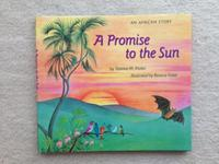 A PROMISE TO THE SUN