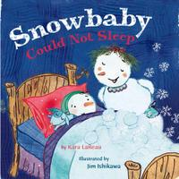 SNOWBABY COULD NOT SLEEP