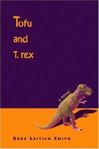 TOFU AND T. REX