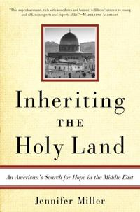 INHERITING THE HOLY LAND