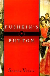 PUSHKIN'S BUTTON