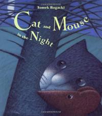 CAT AND MOUSE IN THE NIGHT