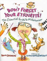 DON'T FORGET YOUR ETIQUETTE!