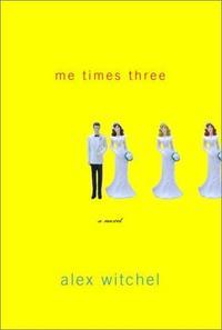 ME TIMES THREE