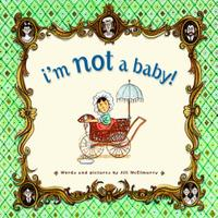 I'M NOT A BABY