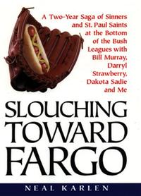SLOUCHING TOWARD FARGO