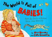 THE WORLD IS FULL OF BABIES!