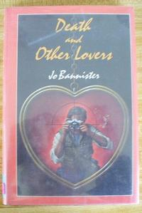DEATH AND OTHER LOVERS