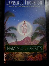 NAMING THE SPIRITS