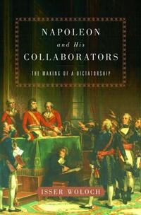NAPOLEON AND HIS COLLABORATORS