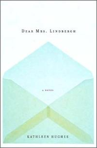 DEAR MRS. LINDBERGH