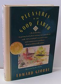 PLEASURES OF THE GOOD EARTH