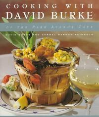 COOKING WITH DAVID BURKE OF THE PARK AVENUE CAFE