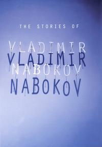 THE STORIES OF VLADIMIR NABOKOV