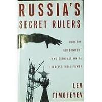 RUSSIA'S SECRET RULERS