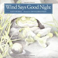 WIND SAYS GOOD NIGHT