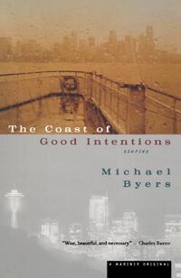 THE COAST OF GOOD INTENTIONS