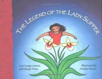 THE LEGEND OF THE LADY SLIPPER