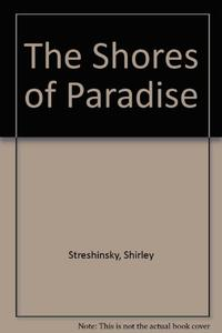 THE SHORES OF PARADISE