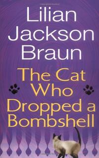 THE CAT WHO DROPPED A BOMBSHELL