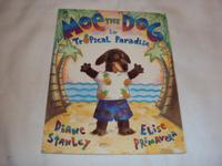 MOE THE DOG IN TROPICAL PARADISE