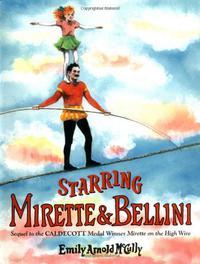 STARRING MIRETTE AND BELLINI