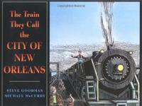 THE TRAIN THEY CALL THE CITY OF NEW ORLEANS