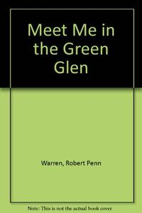 MEET ME IN THE GREEN GLEN