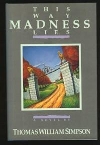 THIS WAY MADNESS LIES