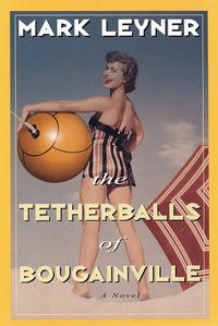 THE TETHERBALLS OF BOUGAINVILLE