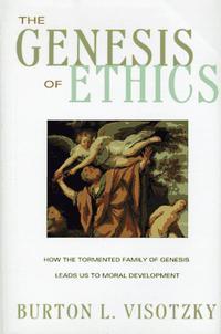 THE GENESIS OF ETHICS