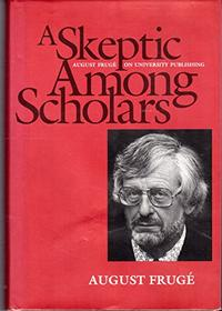 A SKEPTIC AMONG THE SCHOLARS