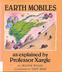 EARTH MOBILES, AS EXPLAINED BY PROFESSOR XARGLE
