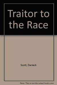 TRAITOR TO THE RACE