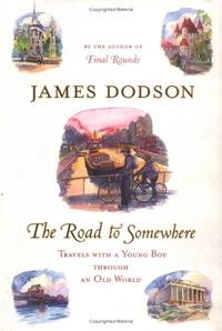 THE ROAD TO SOMEWHERE