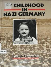 MY CHILDHOOD IN NAZI GERMANY