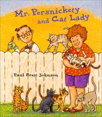 MR. PERSNICKETY AND CAT LADY