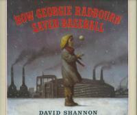 HOW GEORGIE RADBOURN SAVED BASEBALL