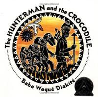 THE HUNTERMAN AND THE CROCODILE