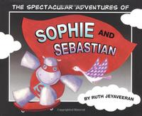 THE SPECTACULAR ADVENTURES OF SOPHIE AND SEBASTIAN