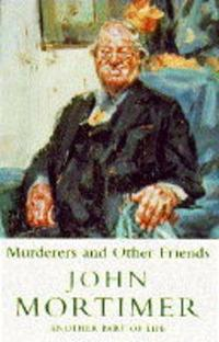 MURDERERS AND OTHER FRIENDS