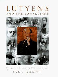 LUTYENS AND THE EDWARDIANS