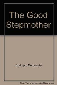 THE GOOD STEPMOTHER
