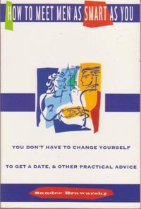 HOW TO MEET MEN AS SMART AS YOU