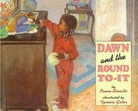 DAWN AND THE ROUND TO-IT
