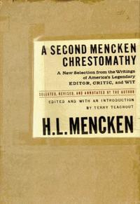 A SECOND MENCKEN CHRESTOMATHY