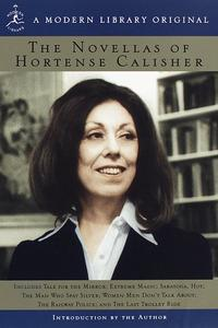 THE NOVELLAS OF HORTENSE CALISHER